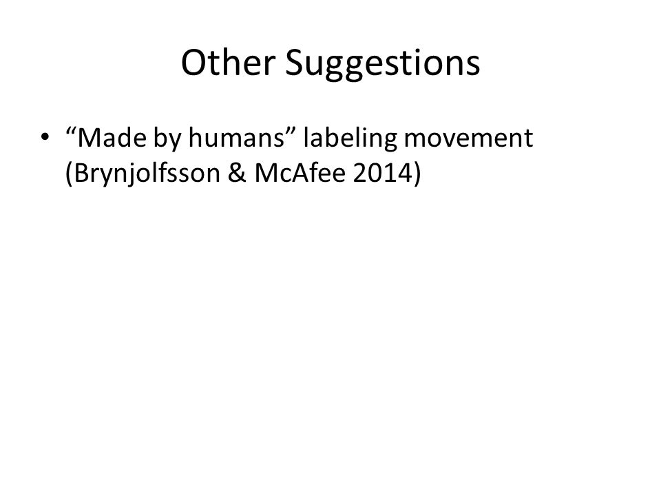 Other Suggestions Made by humans labeling movement (Brynjolfsson & McAfee 2014)