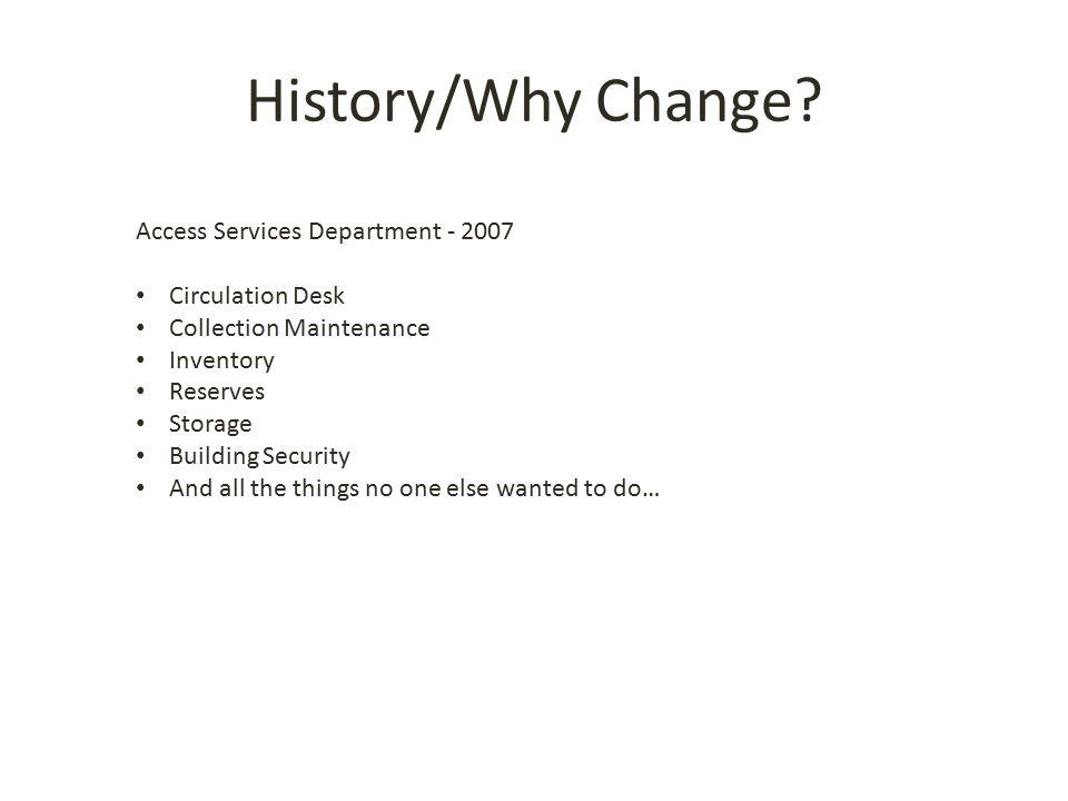 History/Why Change.