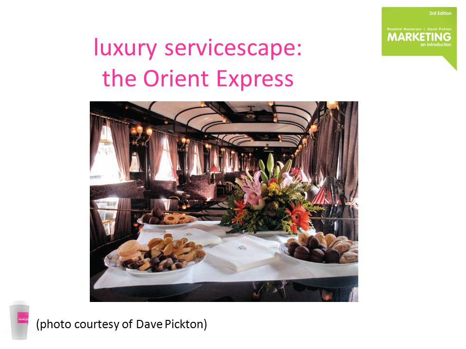 luxury servicescape: the Orient Express (photo courtesy of Dave Pickton)