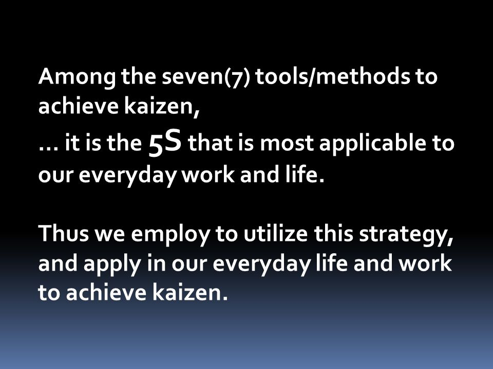7. KAIZEN continuous improvement board.