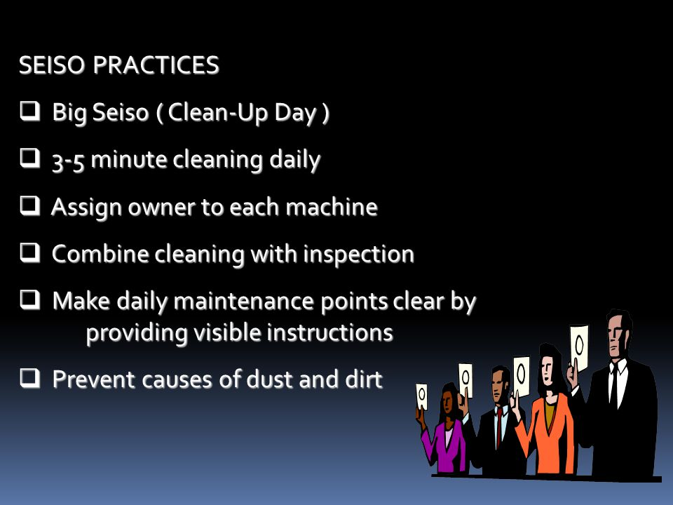 Clean your workplace completely keep environmental condition as clean as the level necessary for the products prevent deterioration of machinery and e