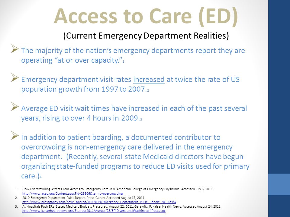 " The majority of the nation's emergency departments report they are operating ""at or over capacity."" 1  Emergency department visit rates increased a"