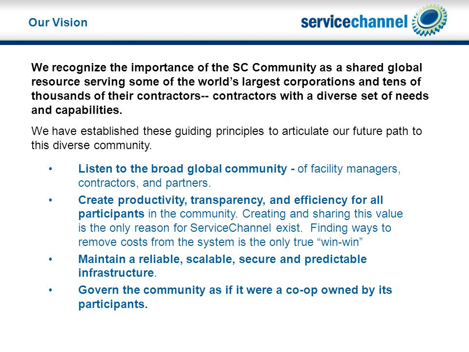 Listen to the broad global community - of facility managers, contractors, and partners.