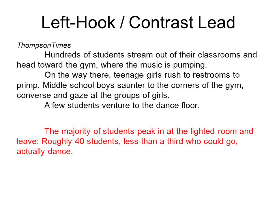 Left-Hook / Contrast Lead ThompsonTimes Hundreds of students stream out of their classrooms and head toward the gym, where the music is pumping.