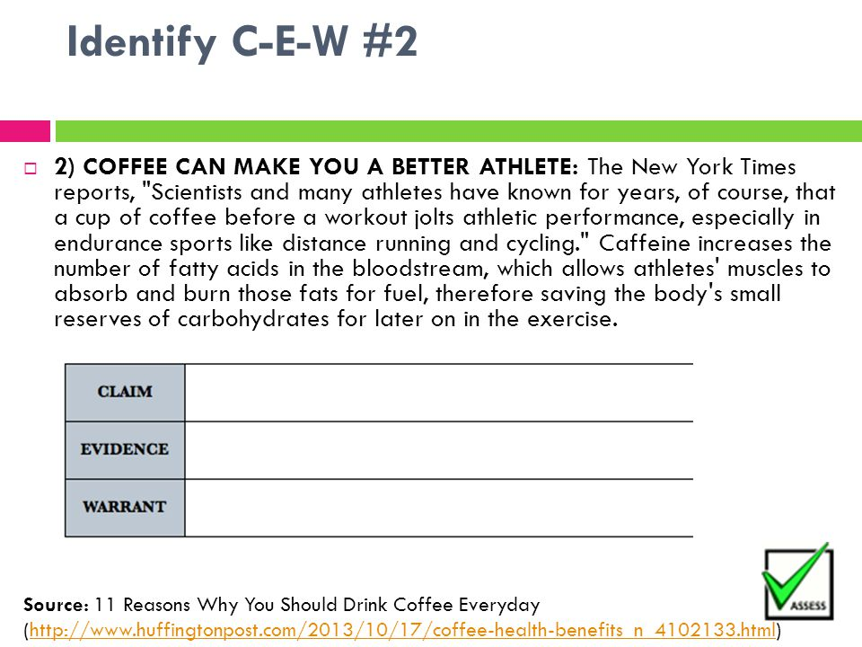 Identify C-E-W #2  2) COFFEE CAN MAKE YOU A BETTER ATHLETE: The New York Times reports,