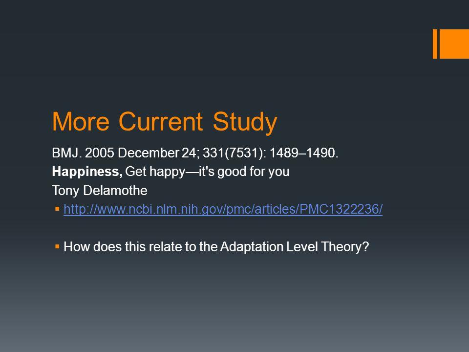 More Current Study BMJ. 2005 December 24; 331(7531): 1489–1490.