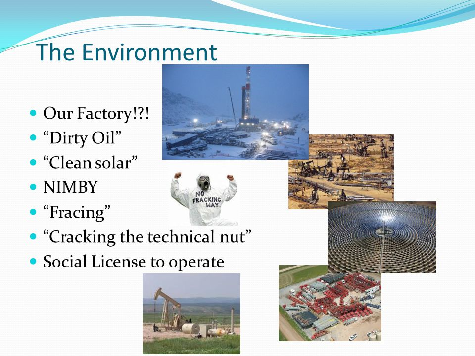 The Environment Our Factory!?.