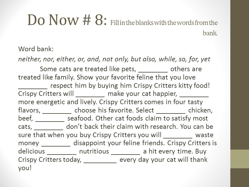 Do Now # 8: Fill in the blanks with the words from the bank.
