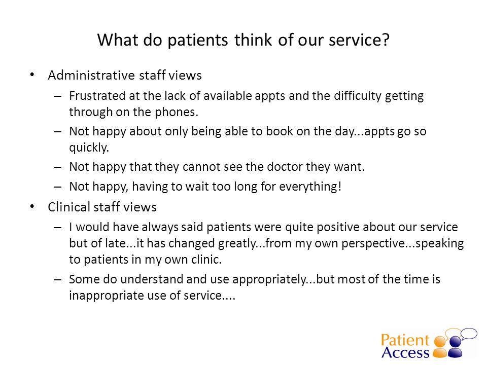 What do patients think of our service.