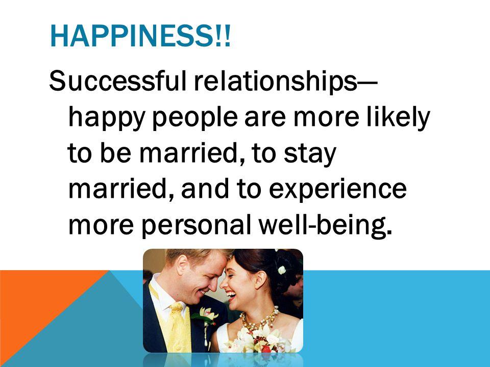 HAPPINESS!! Longer life