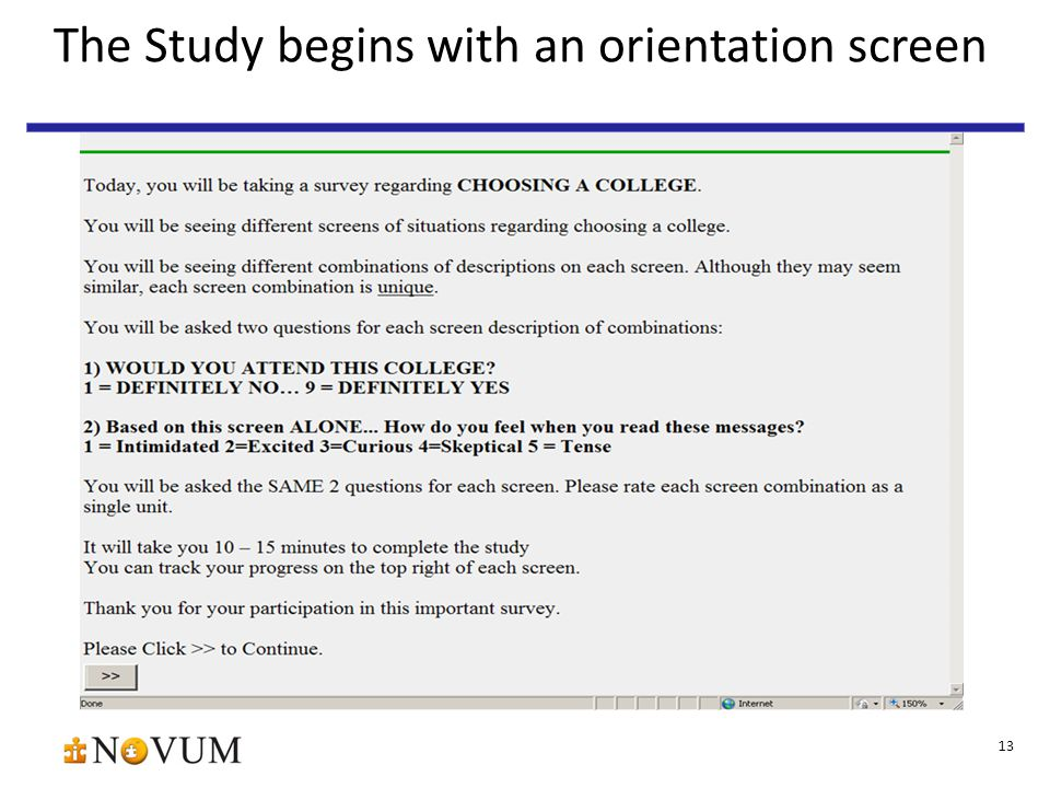 13 The Study begins with an orientation screen