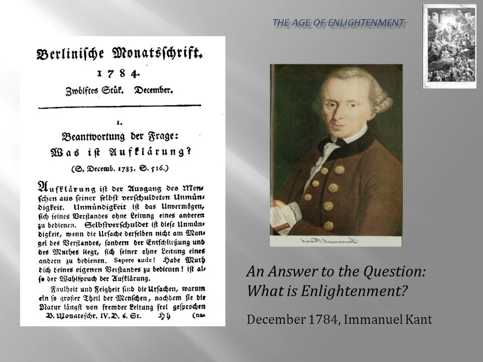 An Answer to the Question: What is Enlightenment December 1784, Immanuel Kant