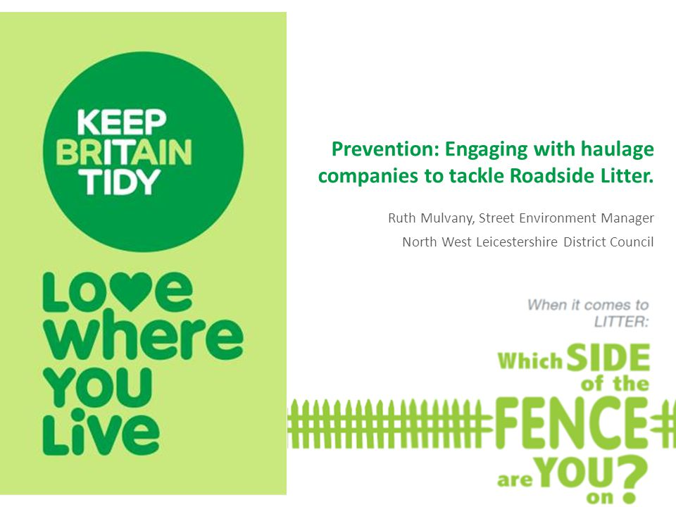 Prevention: Engaging with haulage companies to tackle Roadside Litter.