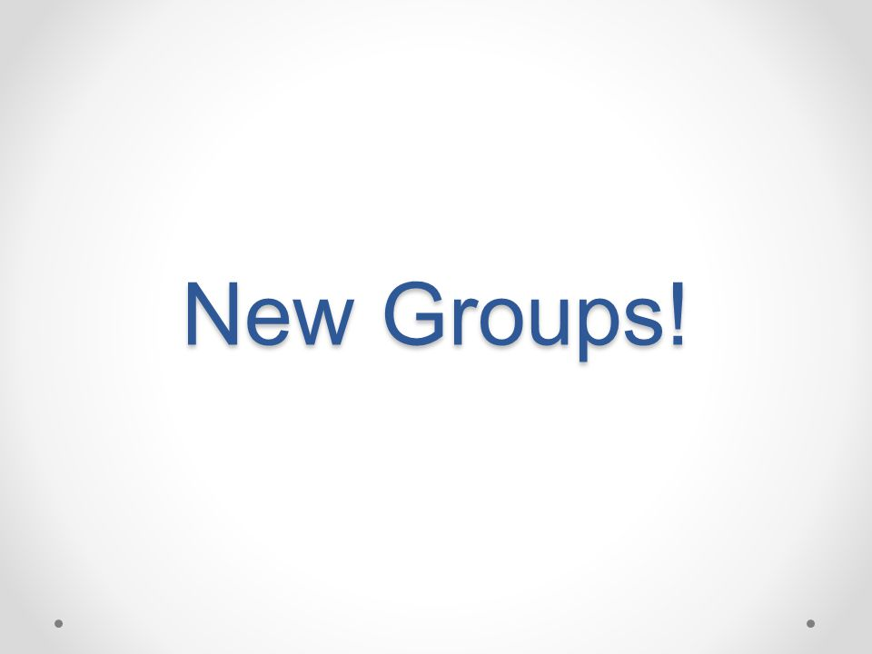 New Groups!