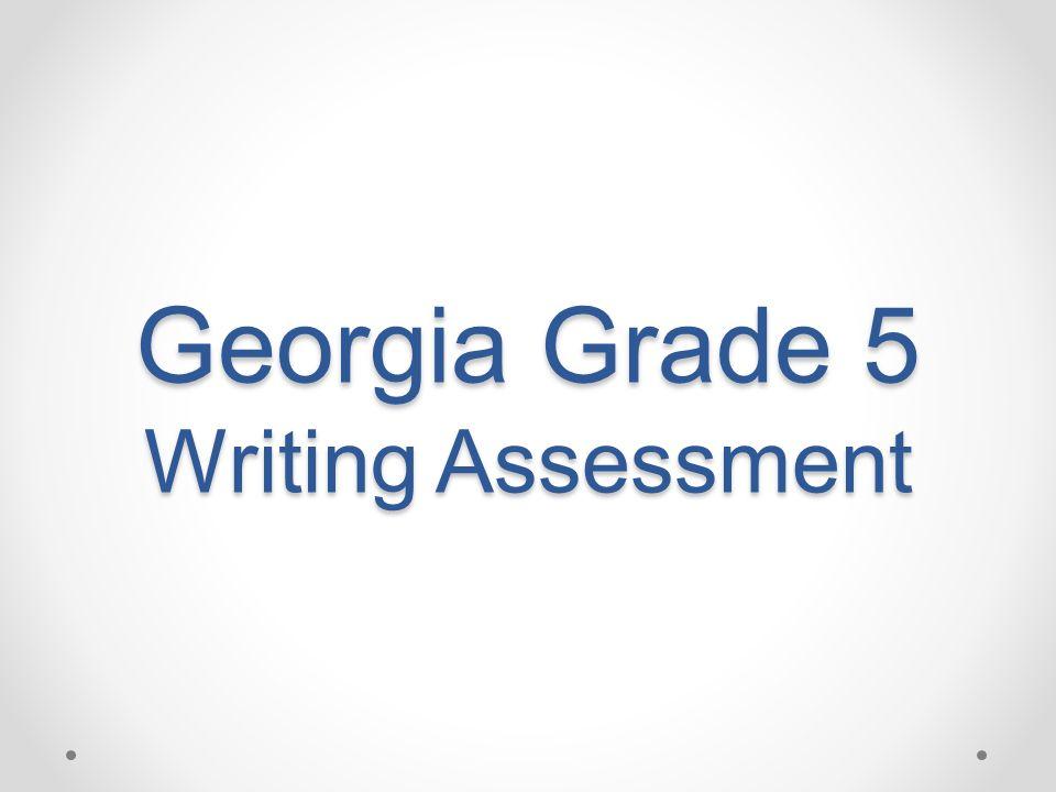 Georgia Grade 5 Writing Assessment