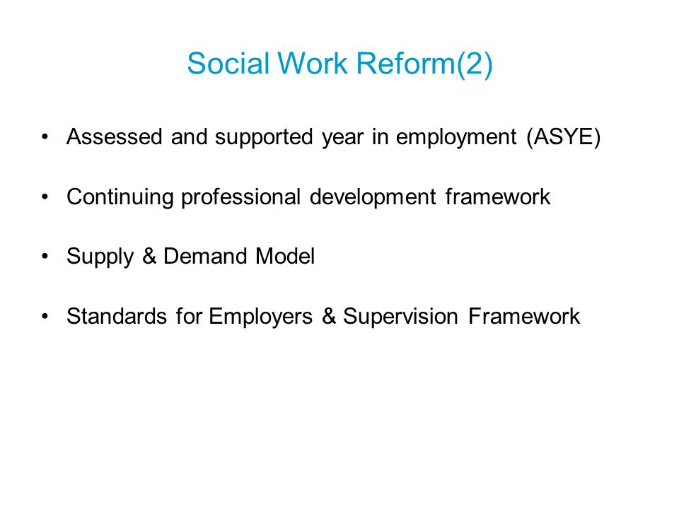 Employers Standard Agreed set of standards for organisations who employ social workers Appropriate support with regular high quality supervision Adequate resources & access to training and learning Fair and transparent case allocation In stewardship of Local Government Association