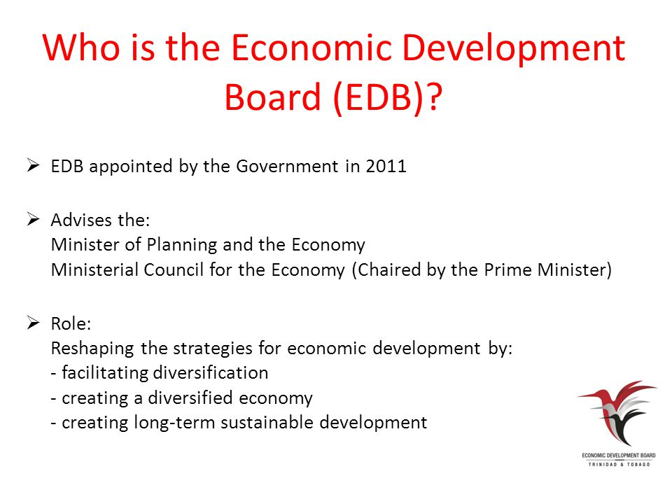Who is the Economic Development Board (EDB).