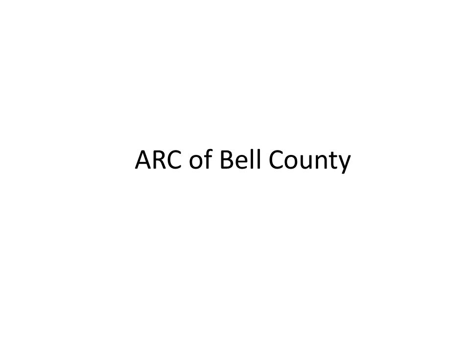 ARC of Bell County