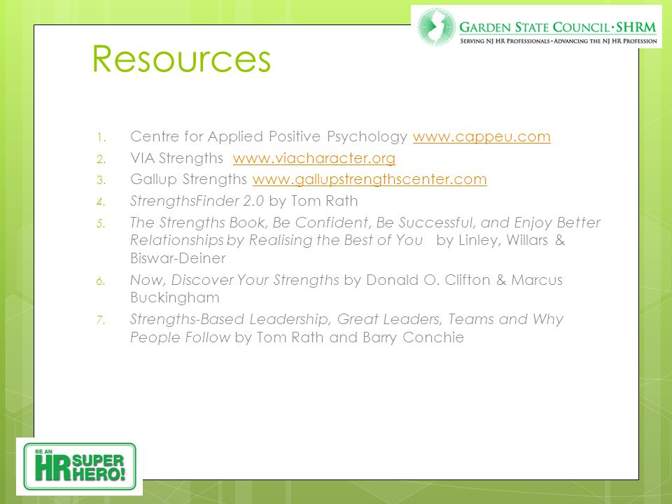 Resources 1. Centre for Applied Positive Psychology www.cappeu.comwww.cappeu.com 2.