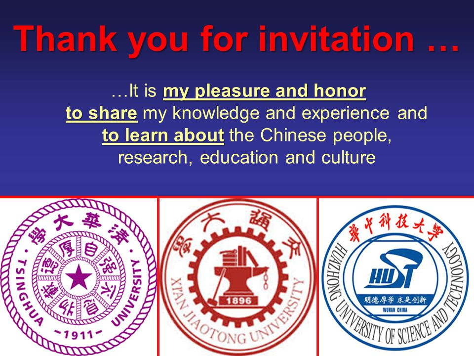 Slide 7 Thank you for invitation … my pleasure and honor to share to learn about …It is my pleasure and honor to share my knowledge and experience and to learn about the Chinese people, research, education and culture www.kostic.niu.edu