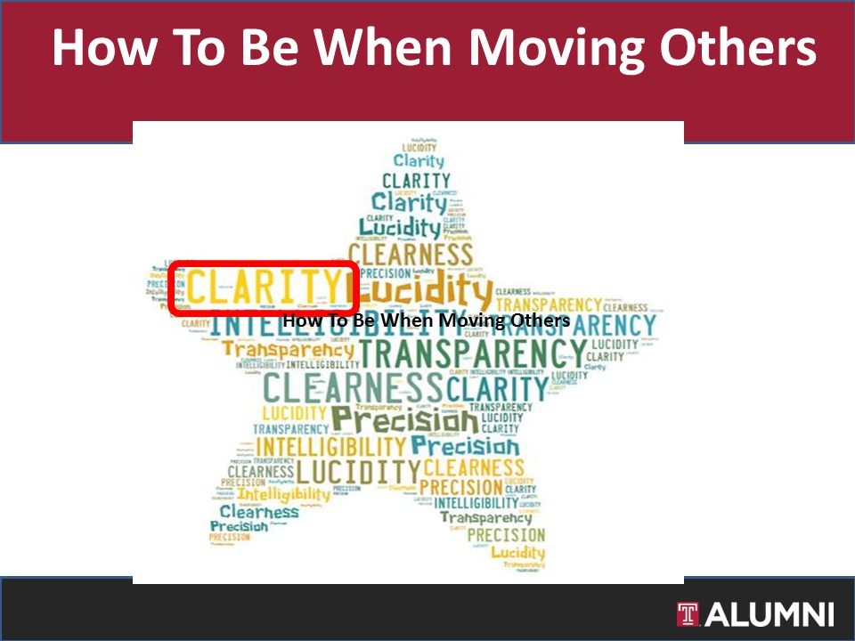 How To Be When Moving Others