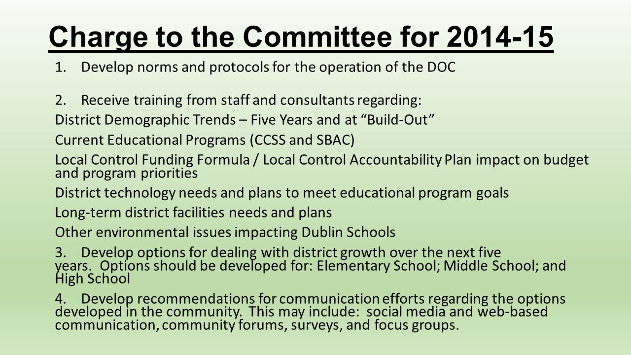 Charge to the Committee for 2014-15 1. Develop norms and protocols for the operation of the DOC 2. Receive training from staff and consultants regardi
