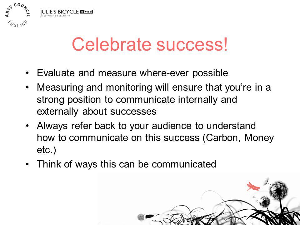 Celebrate success.