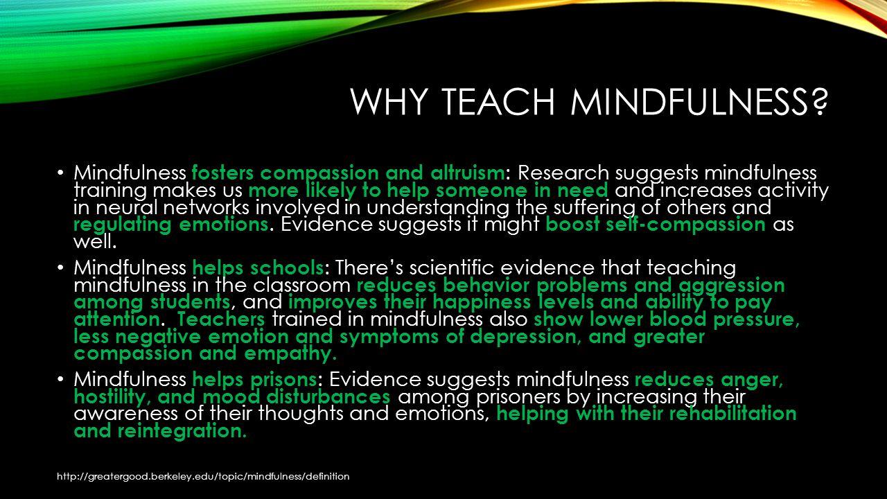 WHY TEACH MINDFULNESS.