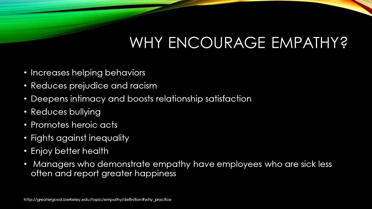 WHY ENCOURAGE EMPATHY.