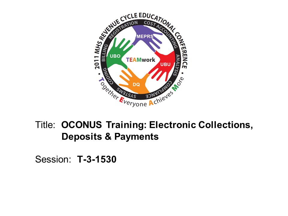 eCollections / eDeposits / ePayments Contacts Pay.gov: Pay.gov.clev@clev.frb.org or www.pay.govPay.gov.clev@clev.frb.orgwww.pay.gov Credit Gateway/REX: settlement.services@fms.treas.gov or www.fms.treas.gov/creditgateway/index.htmlsettlement.services@fms.treas.gov www.fms.treas.gov/creditgateway/index.html PCC OTC: www.pccotc.govwww.pccotc.gov TOP: www.fms.treas.gov/debt/top.htmlwww.fms.treas.gov/debt/top.html CA$HLINK II: cashlink2@pnc.com or www.fms.treas.gov/cashlink/index.htmlcashlink2@pnc.com www.fms.treas.gov/cashlink/index.html DFAS (process DD 1131s) (Navy): DRO-BUMEDCOLLECTIONS@DFAS.mil DRO-BUMEDCOLLECTIONS@DFAS.mil DFAS (process DD 2481s): CCL-DCPS-DD2481-LOA-VERIFICATION@DFAS.MIL CCL-DCPS-DD2481-LOA-VERIFICATION@DFAS.MIL Consolidated Invoice Ad hoc: (do not contact directly – contact thru your SAIC CHCS mgr) AETNA (ERA/EFT payments): http://www.aetna.com/provider/interim_reg.html MailHandlers / Foreign Service Benefit Plan (ERA/EFT payments): www.directprovider.com www.directprovider.com 52