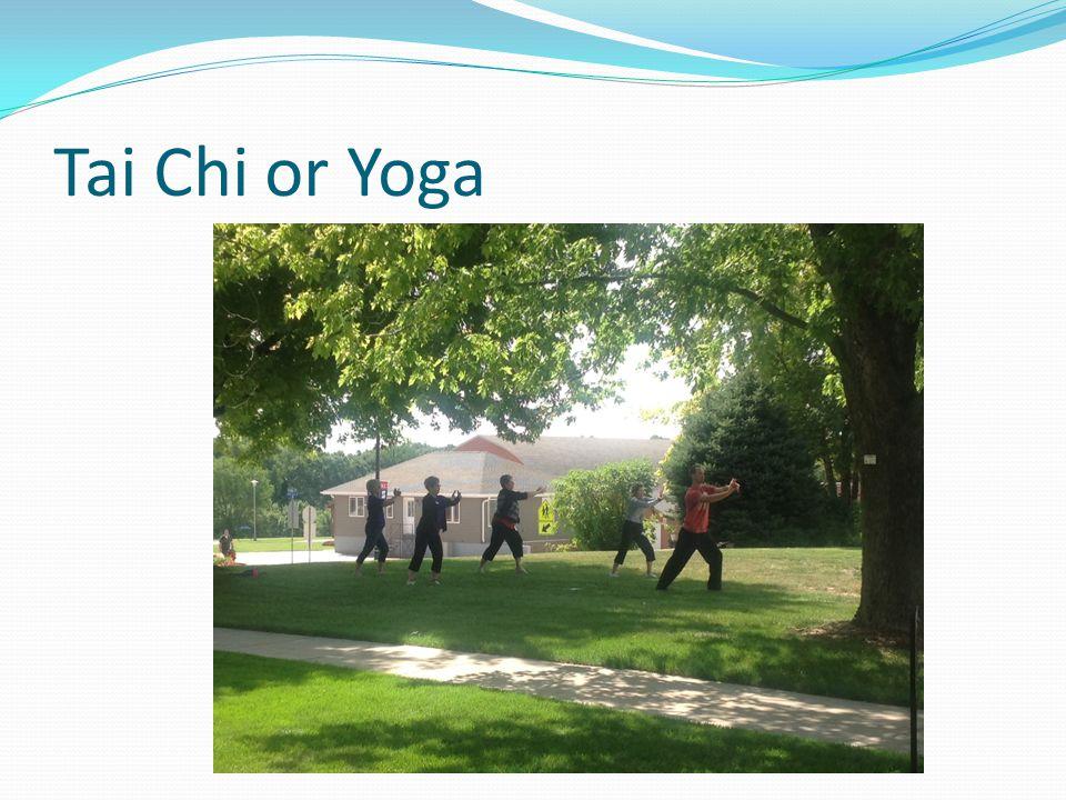 Tai Chi or Yoga