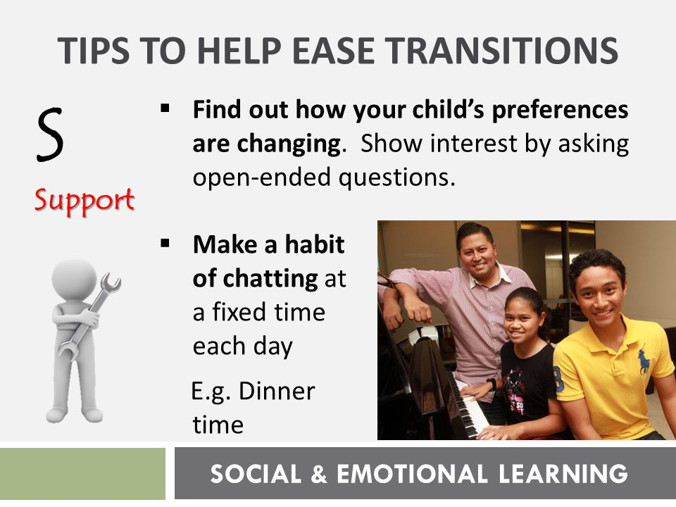 SOCIAL & EMOTIONAL LEARNING AAffirm  Remember your child's strengths.