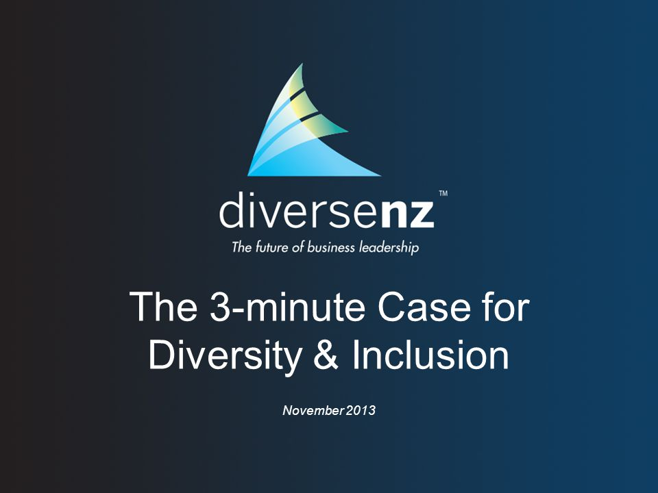 So let's be smart Being recognised as one of the top companies for diversity and diversity management may serve as an effective signal to investors about a firm's future earnings prospects – (Roberson and Park 2006)