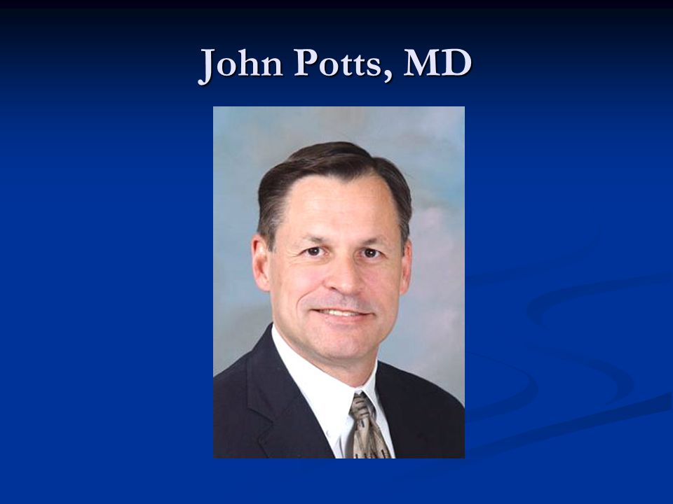 John Potts, MD