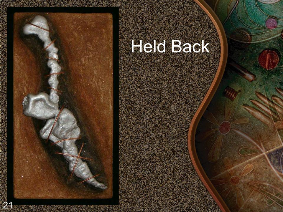 Held Back 21