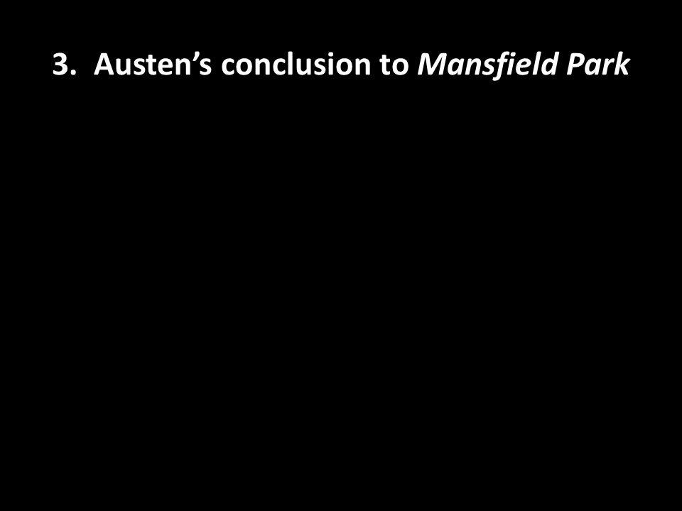 3. Austen's conclusion to Mansfield Park
