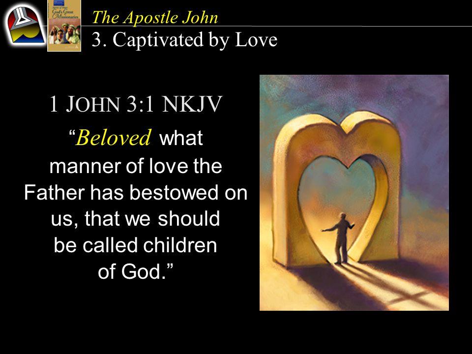 The Apostle John 3.