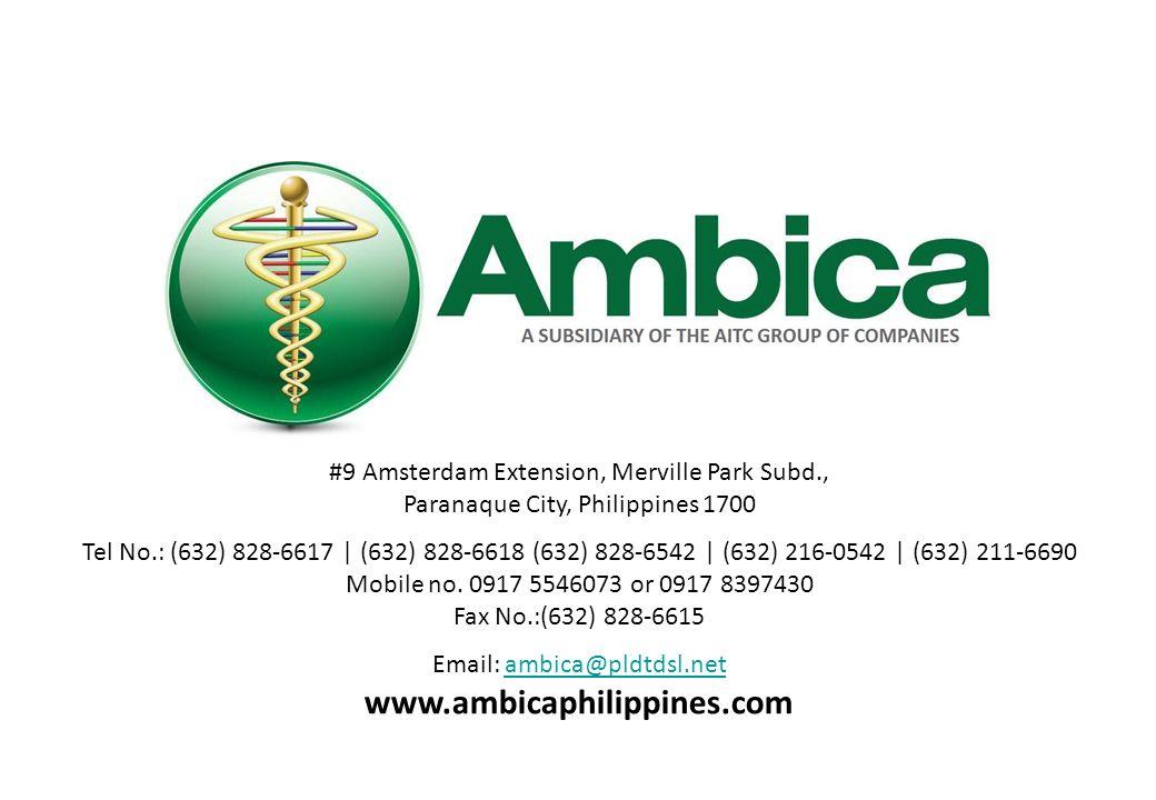 #9 Amsterdam Extension, Merville Park Subd., Paranaque City, Philippines 1700 Tel No.: (632) 828-6617 | (632) 828-6618 (632) 828-6542 | (632) 216-0542 | (632) 211-6690 Mobile no.