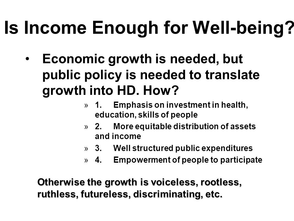 Is Income Enough for Well-being.