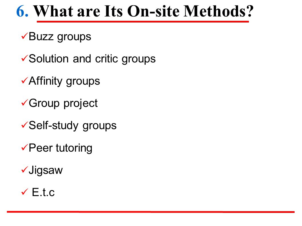 6. What are Its On-site Methods.