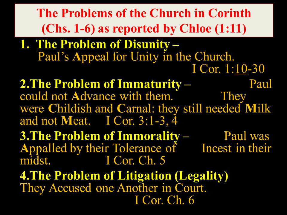 1. The Problem of Disunity – Paul's Appeal for Unity in the Church.