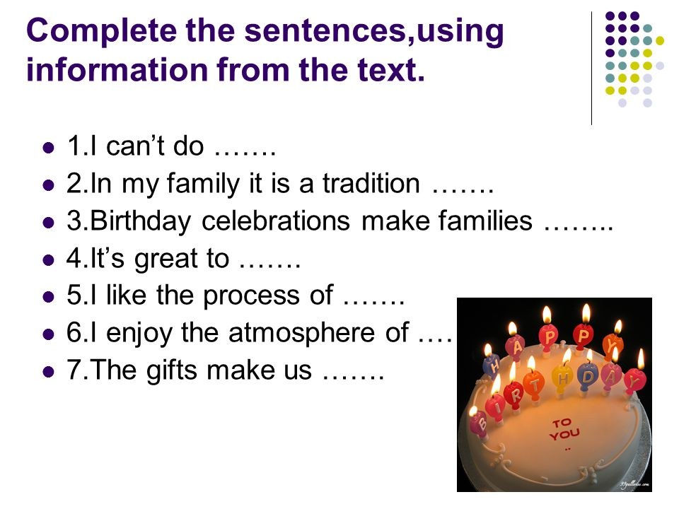 Complete the sentences,using information from the text.