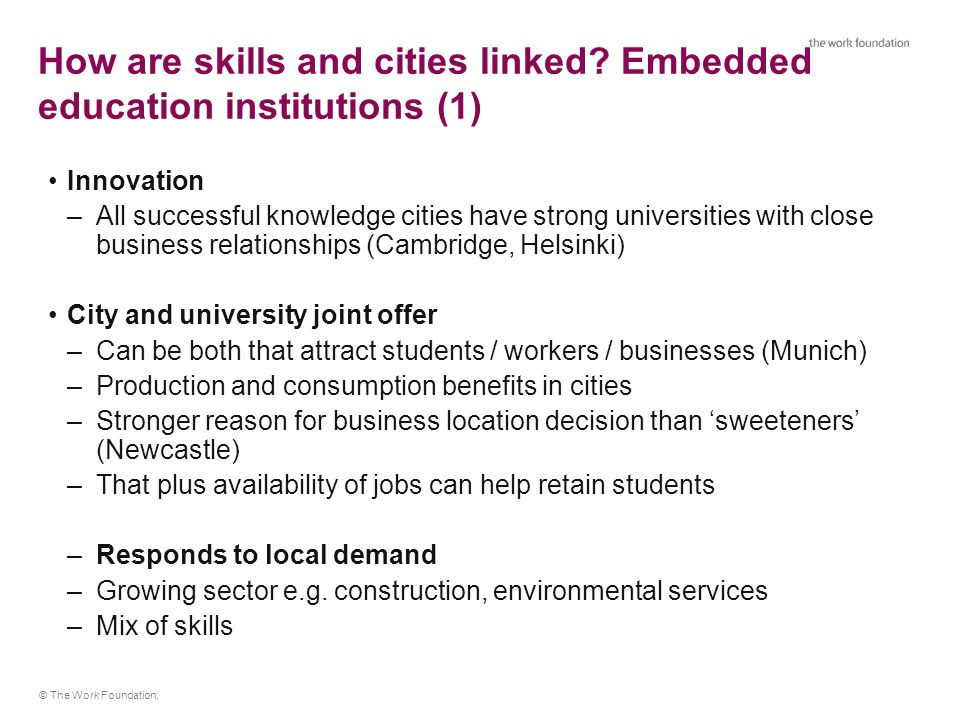 © The Work Foundation. How are skills and cities linked.