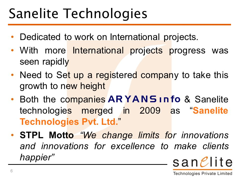 Sanelite Technologies Dedicated to work on International projects.