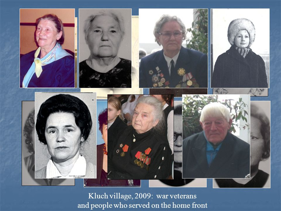 Kluch village, 2009: war veterans and people who served on the home front