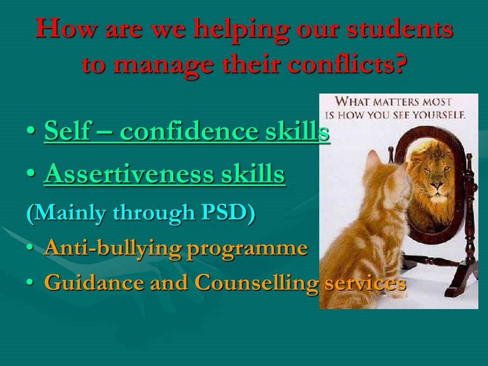 How are we helping our students to manage their conflicts.