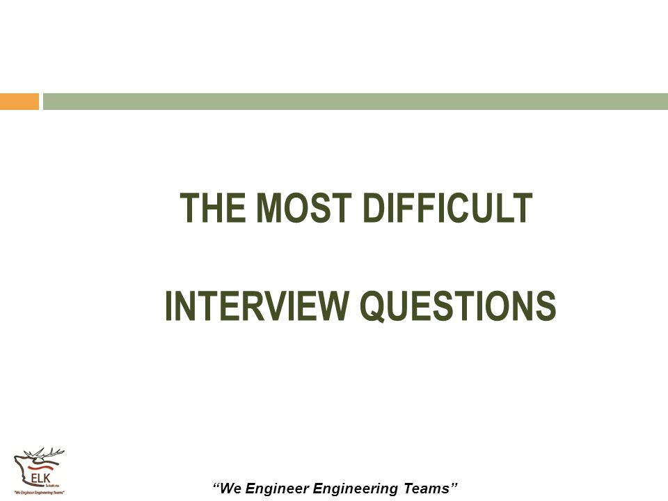 """""""We Engineer Engineering Teams"""" THE MOST DIFFICULT INTERVIEW QUESTIONS"""