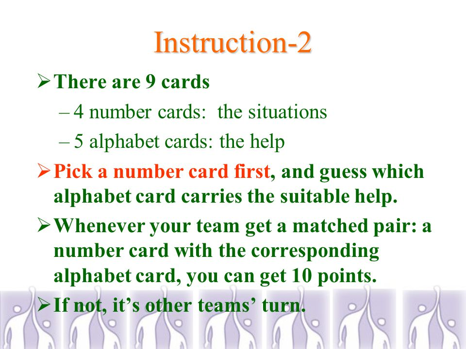 Instructions-1  In our daily life, there are situations which need your help.