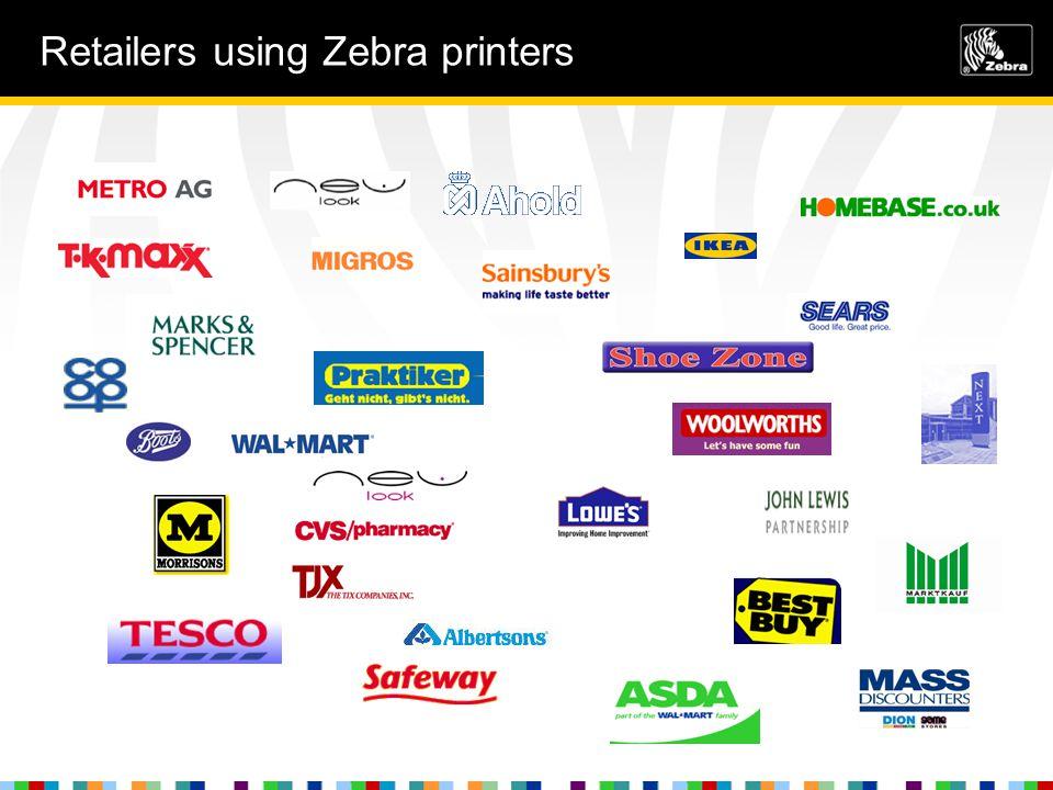 Retailers using Zebra printers