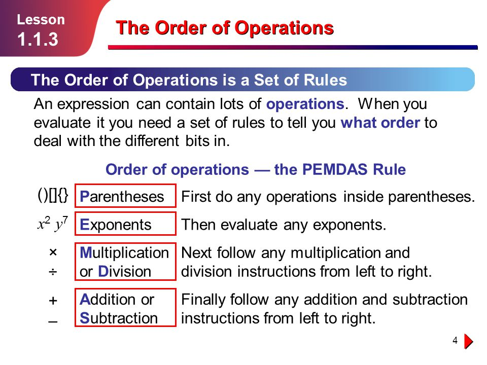 15 Independent Practice Lesson 1.1.3 The Order of Operations Solution follows… 1.